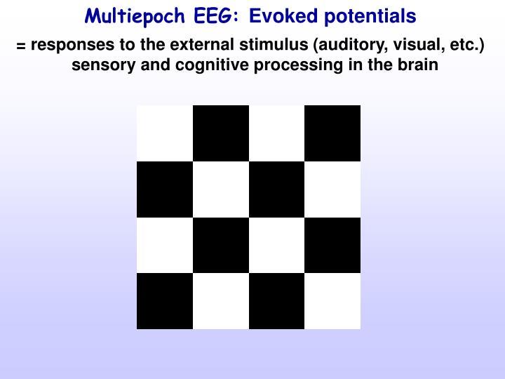Multiepoch EEG: