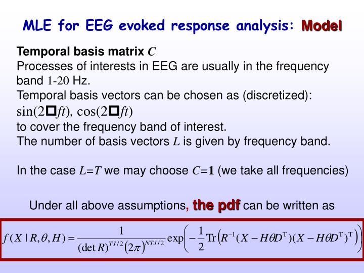 MLE for EEG evoked response analysis: