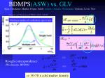 bdmps asw vs glv