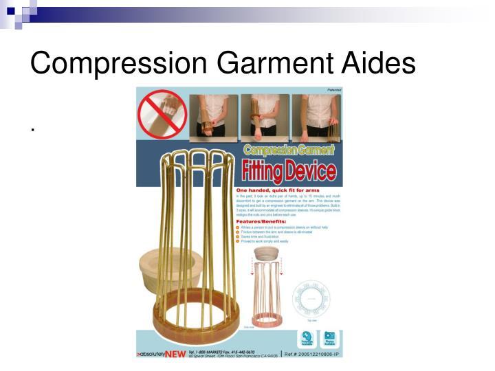 Compression Garment Aides