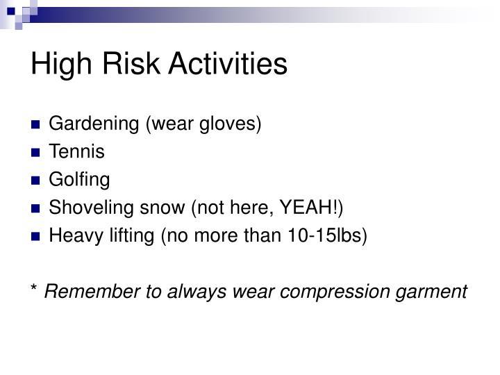 High Risk Activities