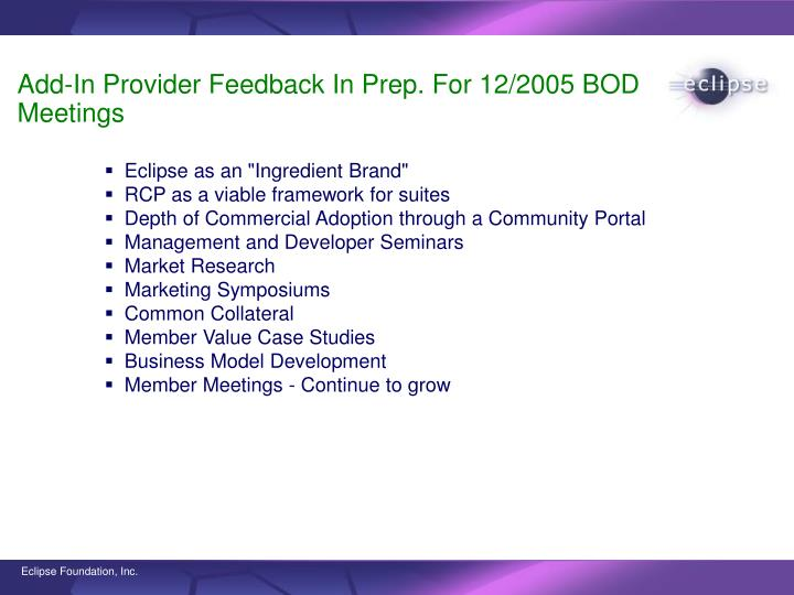 Add-In Provider Feedback In Prep. For 12/2005 BOD Meetings