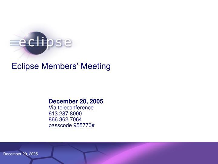 eclipse members meeting