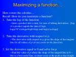 maximizing a function