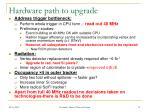 hardware path to upgrade