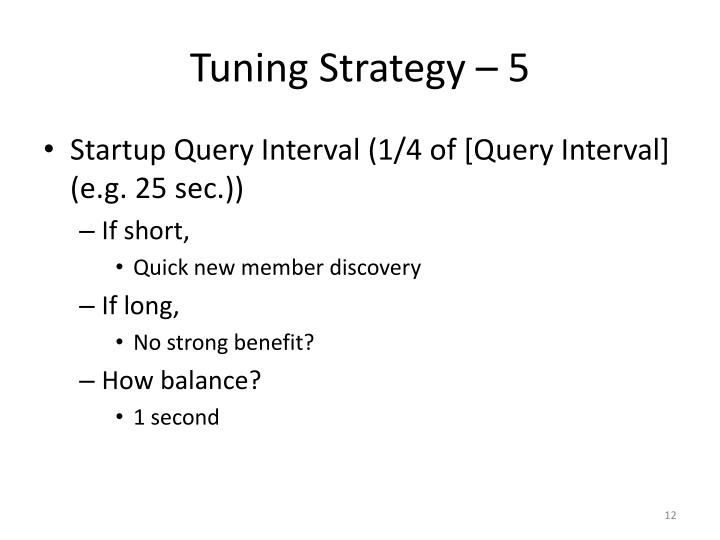 Tuning Strategy – 5
