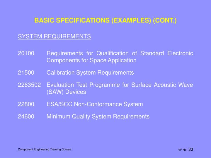 BASIC SPECIFICATIONS (EXAMPLES) (CONT.)