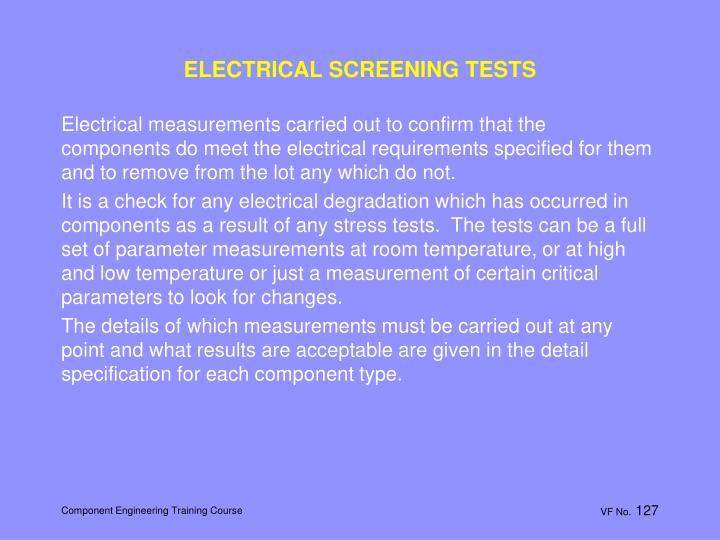 ELECTRICAL SCREENING TESTS