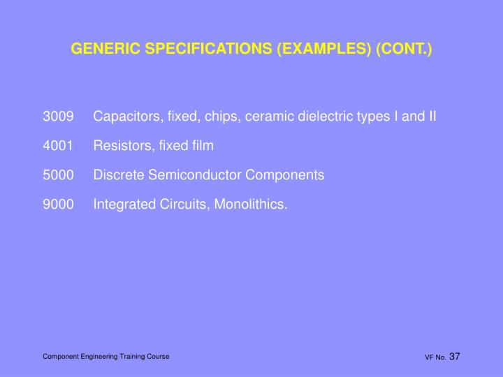 GENERIC SPECIFICATIONS (EXAMPLES) (CONT.)
