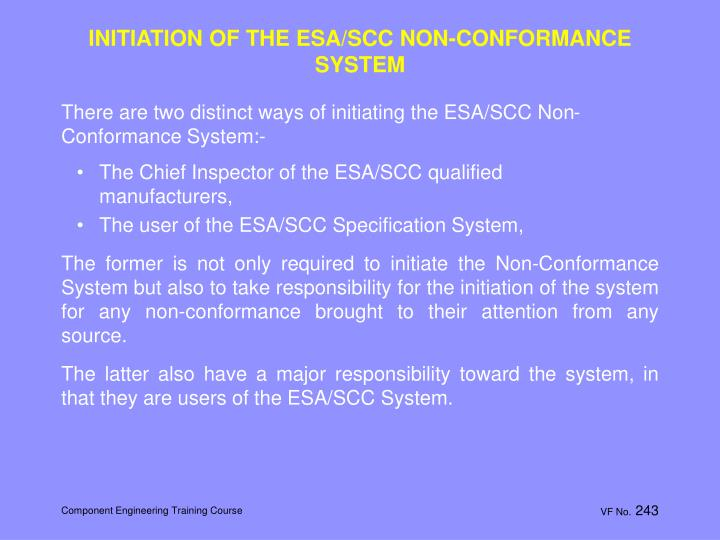 INITIATION OF THE ESA/SCC NON-CONFORMANCE SYSTEM