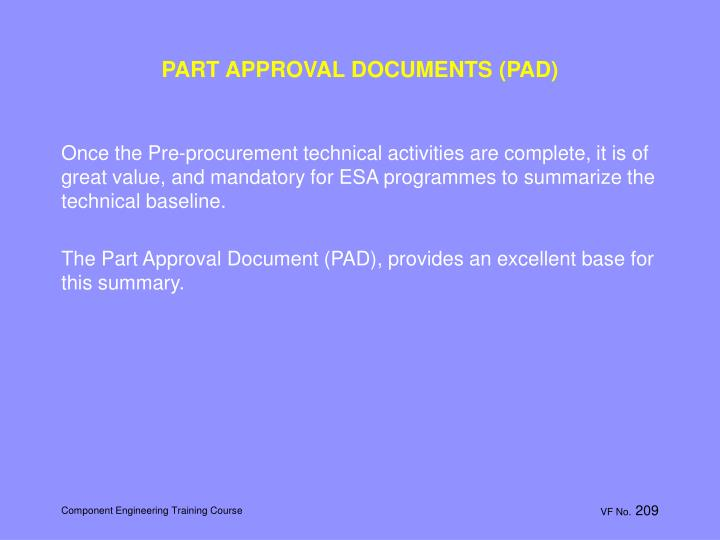 PART APPROVAL DOCUMENTS (PAD)