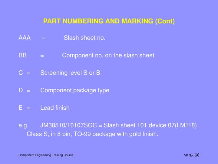 PART NUMBERING AND MARKING (Cont)
