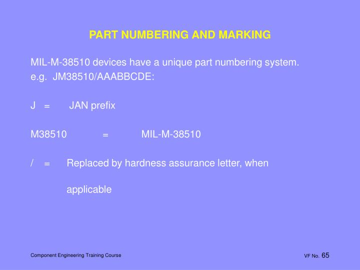 PART NUMBERING AND MARKING