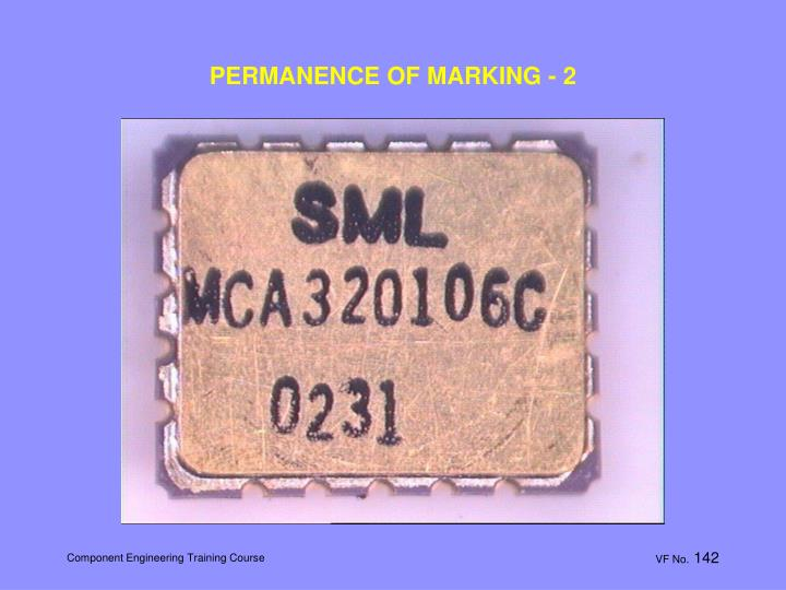 PERMANENCE OF MARKING - 2