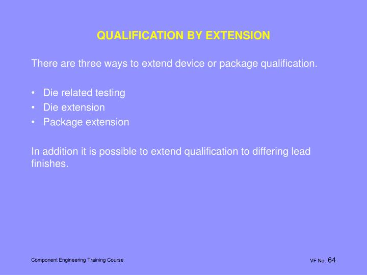 QUALIFICATION BY EXTENSION