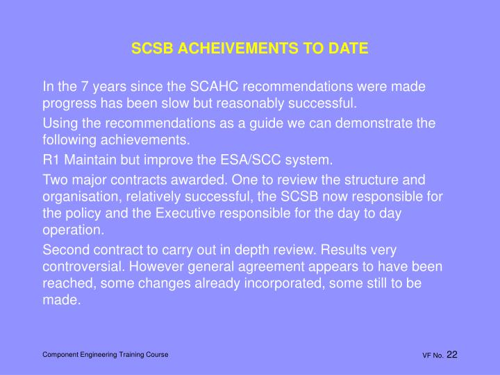 SCSB ACHEIVEMENTS TO DATE