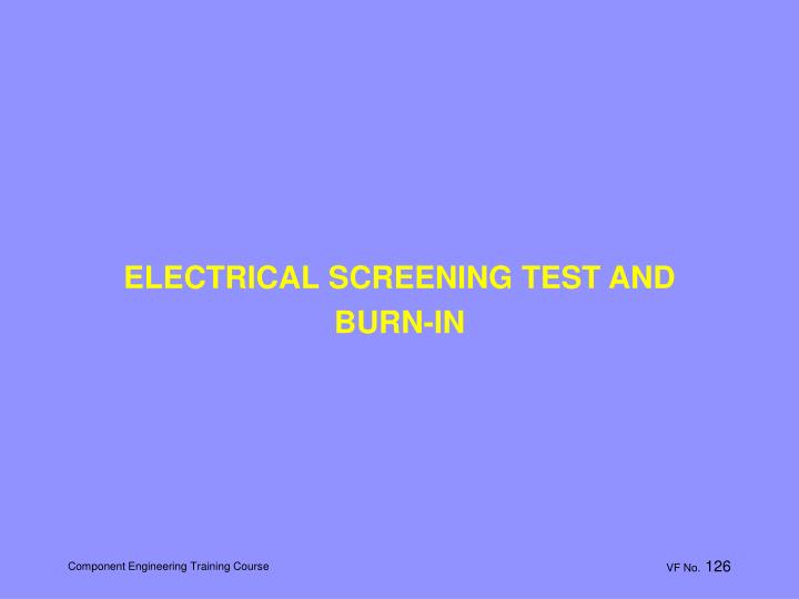 ELECTRICAL SCREENING TEST AND
