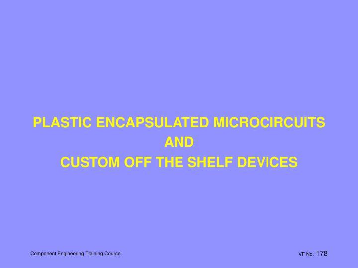 PLASTIC ENCAPSULATED MICROCIRCUITS