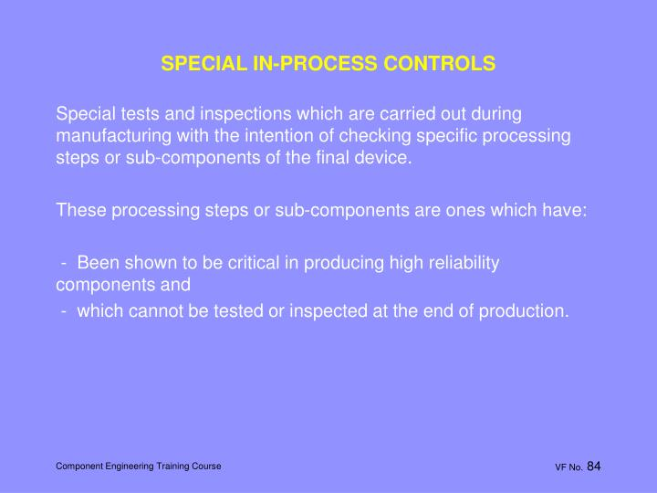 SPECIAL IN-PROCESS CONTROLS