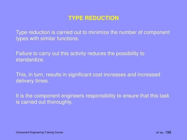 TYPE REDUCTION