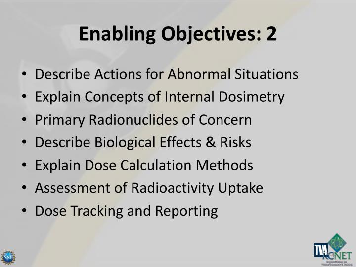 Enabling Objectives: 2