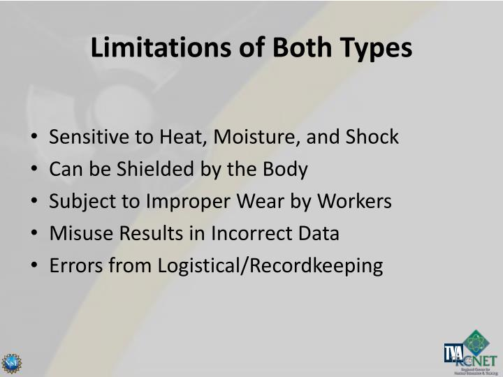 Limitations of Both Types