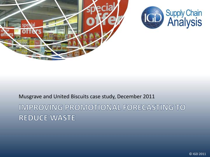 Musgrave and United Biscuits case study, December 2011