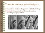 transformations g om triques