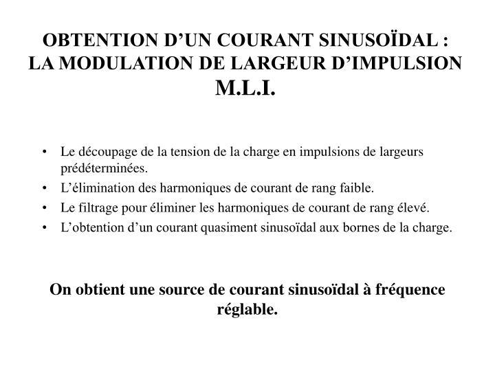 OBTENTION D'UN COURANT SINUSOÏDAL :