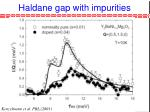 haldane gap with impurities