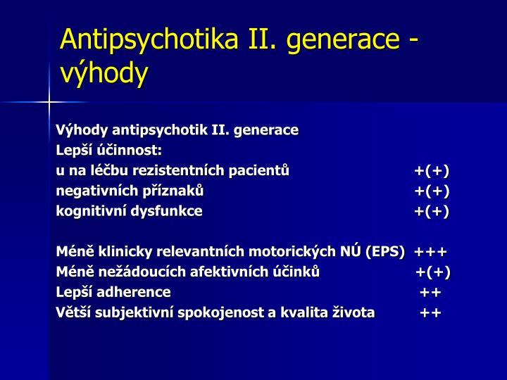 Antipsychotika II. generace - výhody
