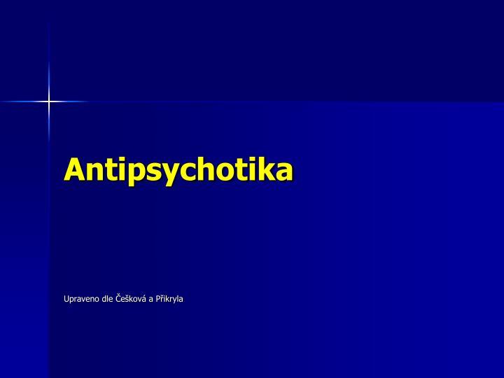 Antipsychotika