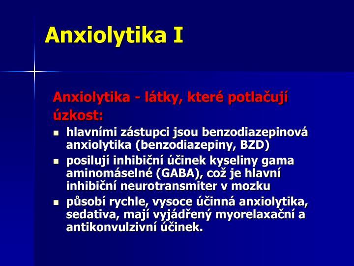 Anxiolytika I