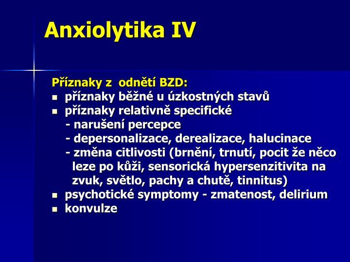 Anxiolytika IV