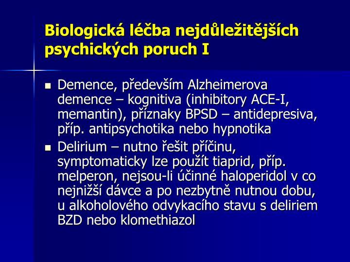 Biologická léčba nejdůležitějších psychických poruch I