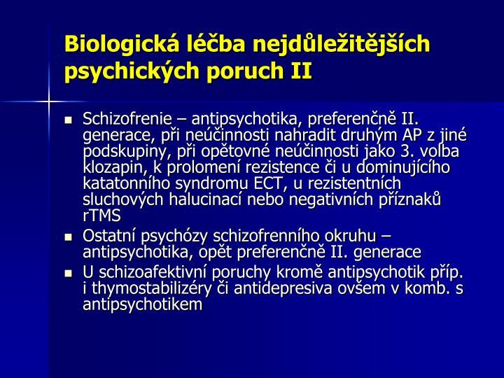 Biologická léčba nejdůležitějších psychických poruch II