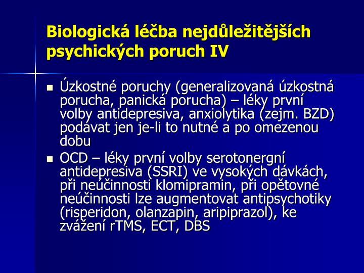 Biologická léčba nejdůležitějších psychických poruch IV