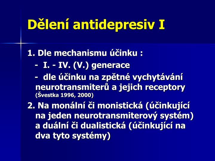 Dělení antidepresiv I
