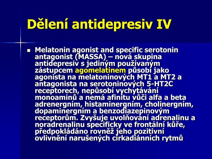 Dělení antidepresiv IV