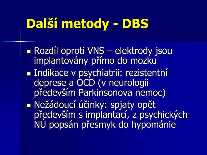 Další metody - DBS