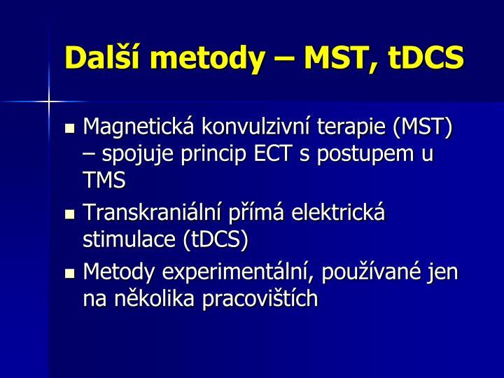Další metody – MST, tDCS