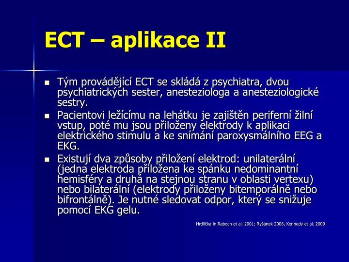 ECT – aplikace II