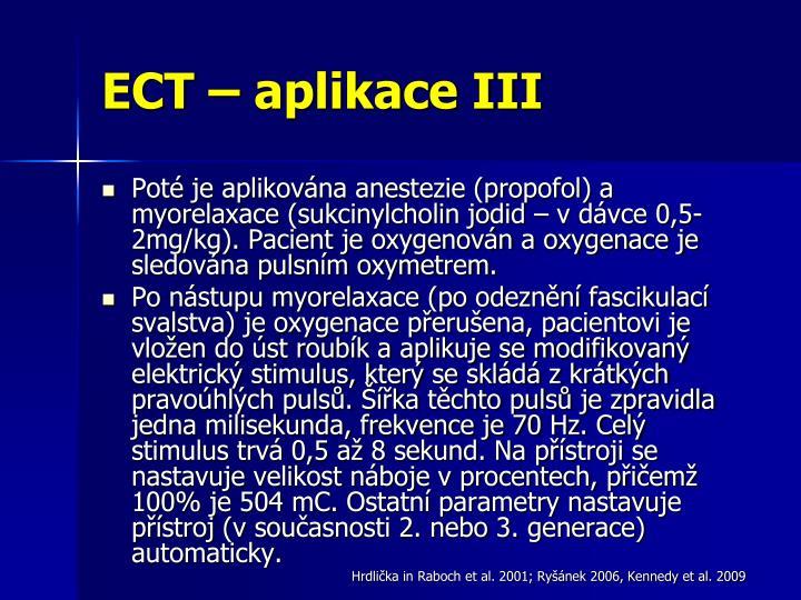 ECT – aplikace III