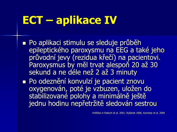 ECT – aplikace IV