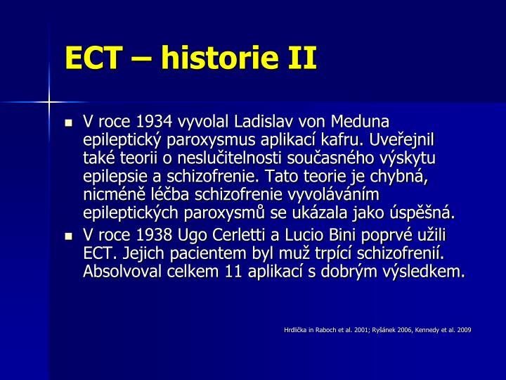 ECT – historie II