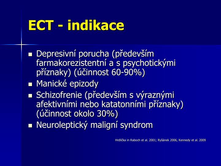 ECT - indikace