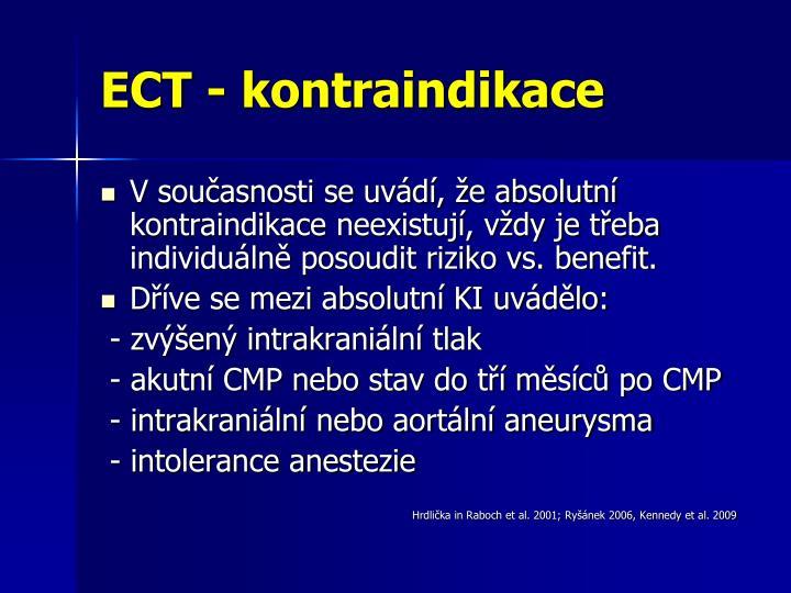 ECT - kontraindikace