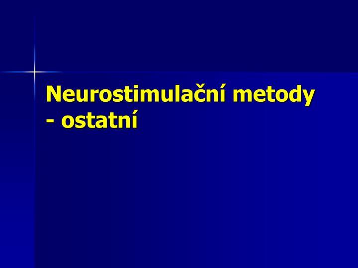 Neurostimulační metody - ostatní
