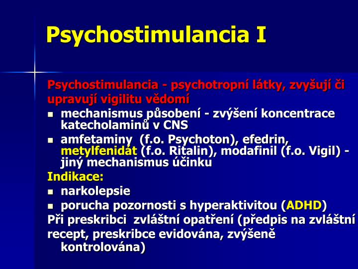 Psychostimulancia I