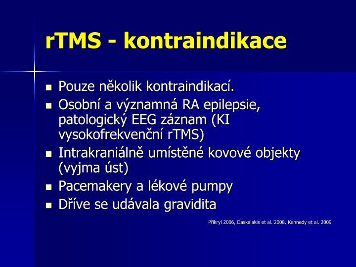 rTMS - kontraindikace